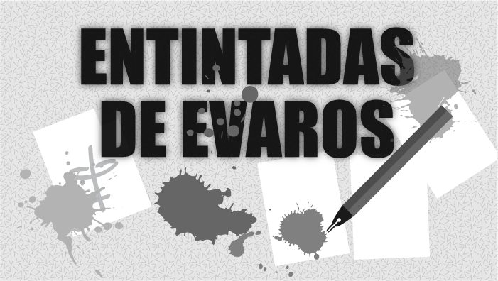 Entintadas de Evaros
