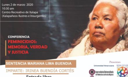 Conferencia Feminicidio, Memoria, Verdad y Justicia. Sentencia Mariana Lima Buendía