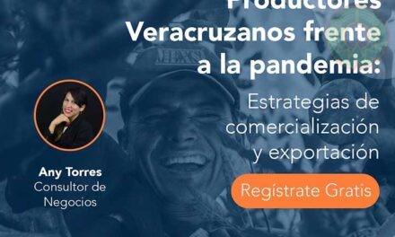 UV organiza webinario sobre productores veracruzanos frente a la pandemia