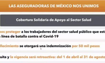 Otorgan seguro de vida gratuito, para personal médico que se encuentra en la primera linea de combate al COVID 19