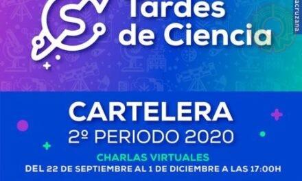 """""""Tardes de Ciencia"""" inicia 2º periodo 2020"""