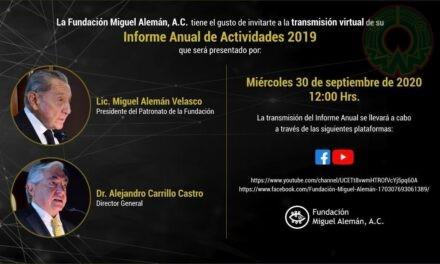 Informe anual de actividades de la Fundación Miguel Alemán