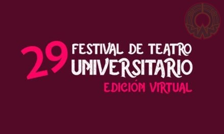 Festival de Teatro Universitario realiza talleres virtuales