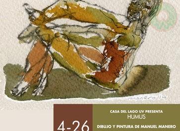 Manuel Manero inaugurará Humus, el 4 de marzo en la Casa del Lago