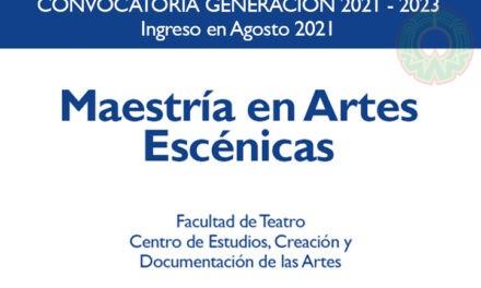 Maestría en Artes Escénicas abrió convocatoria para su séptima generación